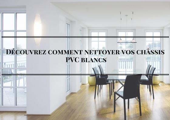 Nettoyer volet pvc finest volet persienne en pvc with for Nettoyer pvc blanc